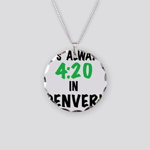 Its always 4:20 in Denver, C Necklace Circle Charm