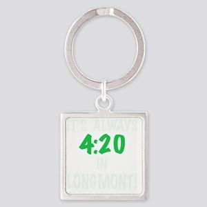 Its always 4:20 in Longmont, Color Square Keychain