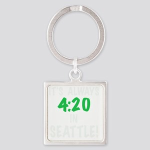 Its always 4:20 in Seattle, Washin Square Keychain