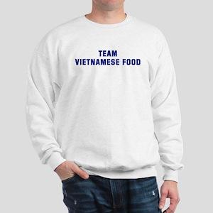 Team VIETNAMESE FOOD Sweatshirt