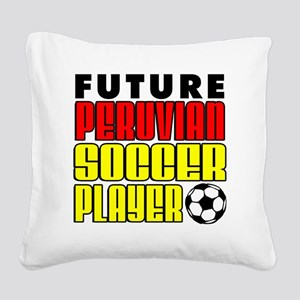 Future Peruvian Soccer Player Square Canvas Pillow