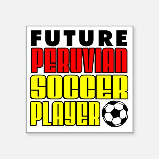 "Future Peruvian Soccer Play Square Sticker 3"" x 3"""