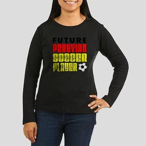 Future Peruvian S Women's Long Sleeve Dark T-Shirt