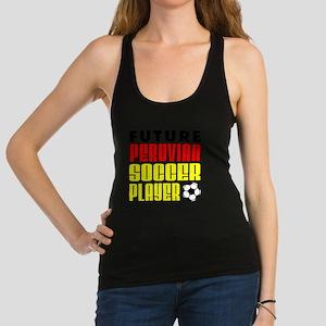 Future Peruvian Soccer Player Racerback Tank Top