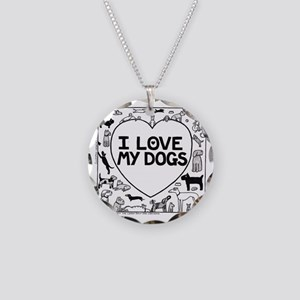 I Love My Dogs Necklace Circle Charm