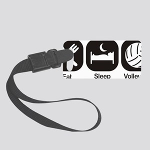 Eat, Sleep, Volleyball Small Luggage Tag