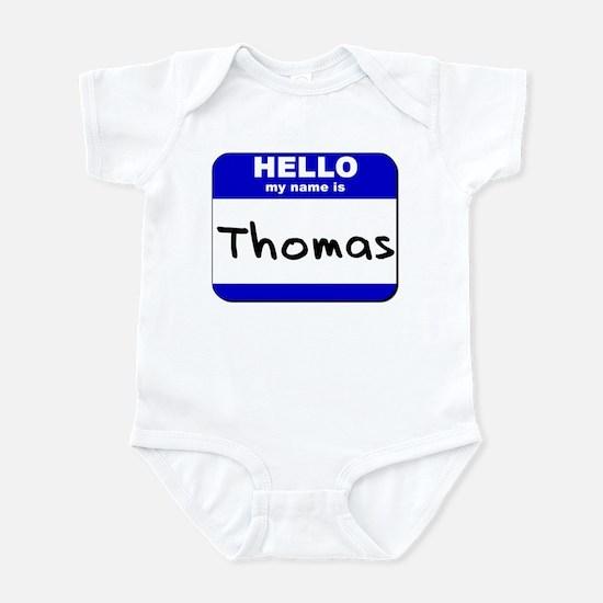 hello my name is thomas  Infant Bodysuit