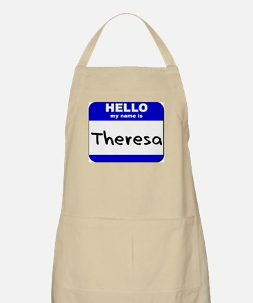 hello my name is theresa  BBQ Apron
