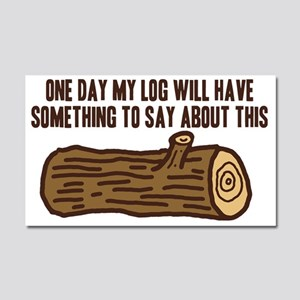 Twin Peaks Log Something To Say Car Magnet 20 x 12