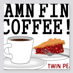"Twin Peaks Damn Fine Cof Square Car Magnet 3"" x 3"""