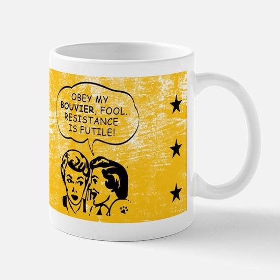 Obey my Bouvier! Mug