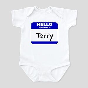 hello my name is terry  Infant Bodysuit