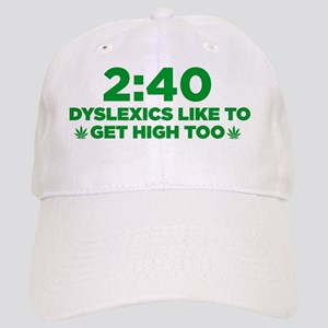 2:40  Dyslexics like to get high too! Cap