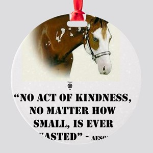 AESOP: No Act Of Kindness, Is Ever  Round Ornament