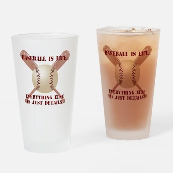 Baseball is Life... Drinking Glass