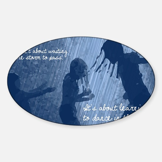 Dancing in the Rain Sticker (Oval)