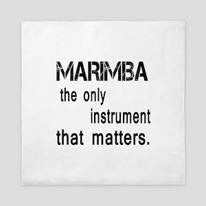Marimba the only instruments that matt Queen Duvet