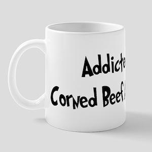 Addicted to Corned Beef And H Mug