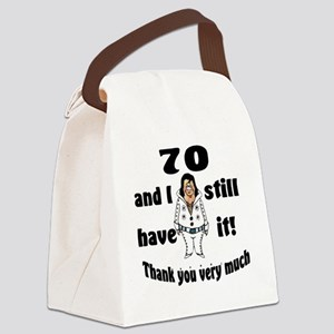70 still have it Canvas Lunch Bag
