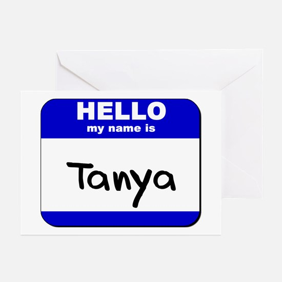 hello my name is tanya  Greeting Cards (Package of
