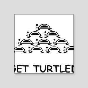 "GET TURTLE-D Square Sticker 3"" x 3"""