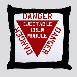 Danger Ejectable Crew Module Throw Pillow