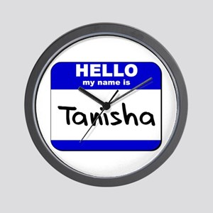 hello my name is tanisha  Wall Clock