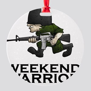 Weekend Warrior II - Military/Airso Round Ornament