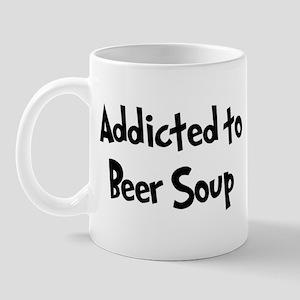 Addicted to Beer Soup Mug