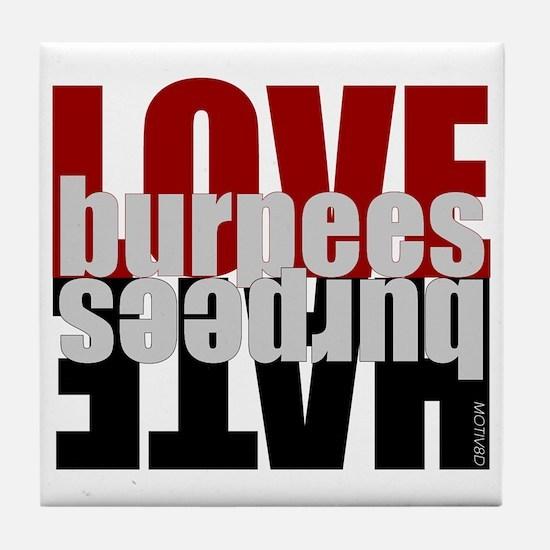 Love Hate Burpees Tile Coaster