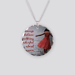 Always Believe Necklace Circle Charm