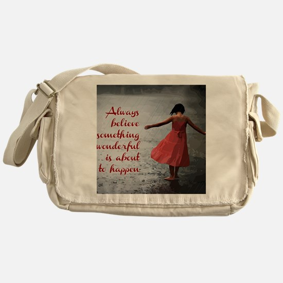 Always Believe Messenger Bag
