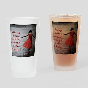 Always Believe Drinking Glass