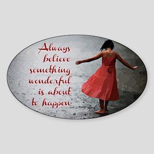 Always Believe Sticker (Oval)