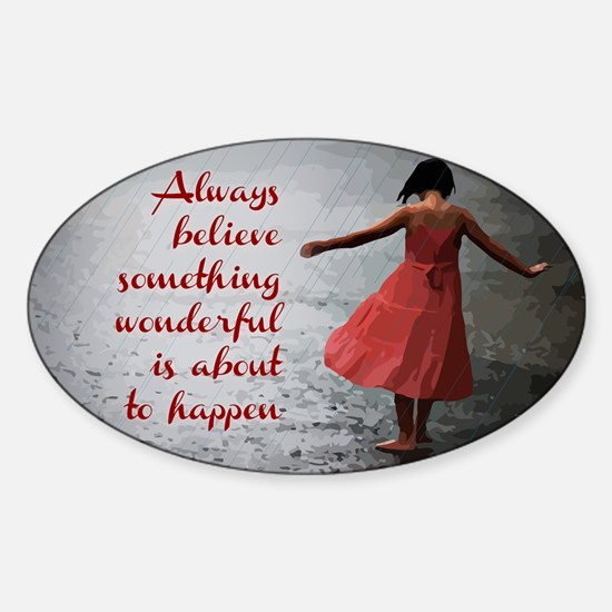 Always Believe Sticker (Oval)