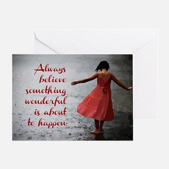 Always Believe Greeting Card