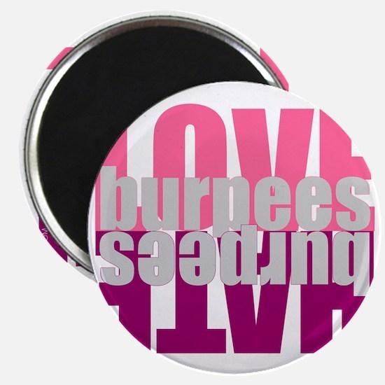 Love Hate Burpees Magnet