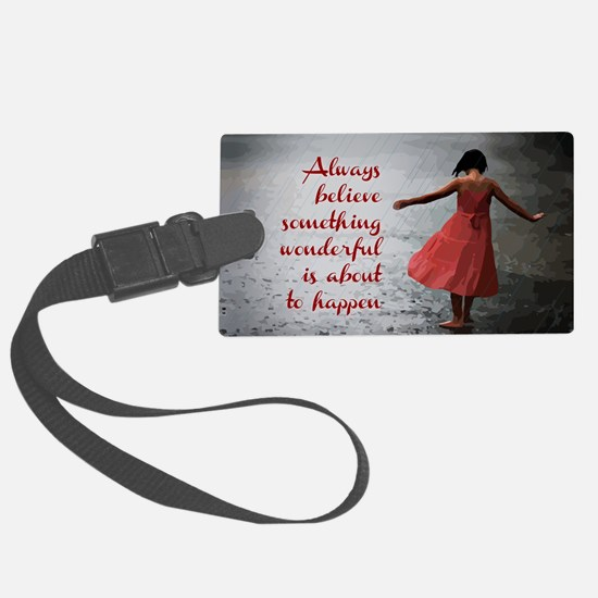 Always Believe Luggage Tag