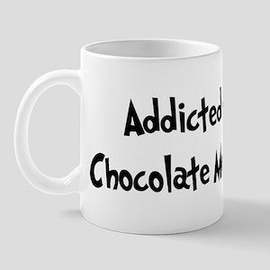 Addicted to Chocolate Mousse Mug
