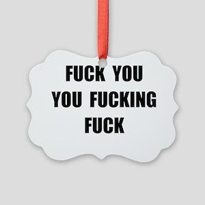 Fuck You Picture Ornament