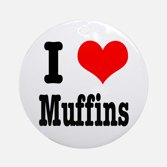 I Heart (Love) Muffins Ornament (Round)