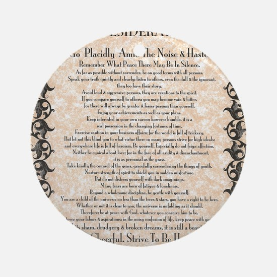 The Desiderata Poem by Max Ehrmann Round Ornament