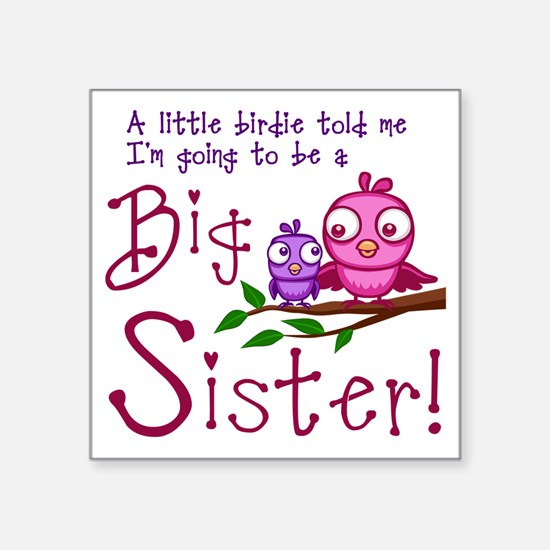 "Birdie Big Sister Square Sticker 3"" x 3"""