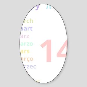 Happy Pi Day! (for dark background) Sticker (Oval)