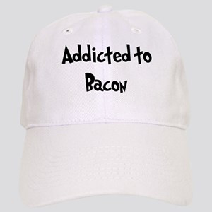 Addicted to Bacon Cap