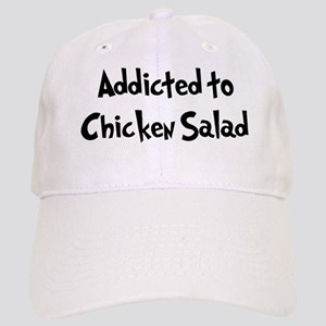 Addicted to Chicken Salad Cap