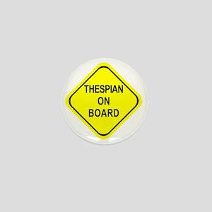 THESPIAN ON BOARD Mini Button