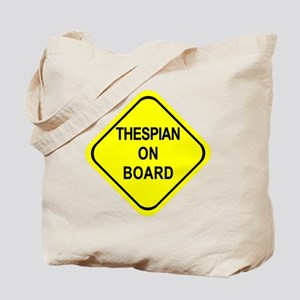 THESPIAN ON BOARD Tote Bag
