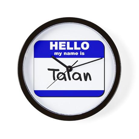 hello my name is talan Wall Clock