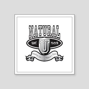 """Natural U Medium Square Sticker 3"""" x 3"""""""